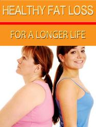 Healthy Fat Loss For A Longer Life