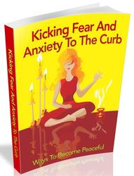 Kicking Fear And Anxiety To The Curb