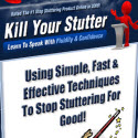 Kill Your Stutter - #1 Rated Stutter Stopping Guide (Instant Download)