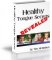 Treating and Beating Geographic Tongue and Other Tongue Problems