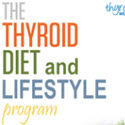 Thyroid Diet and Lifestyle Program